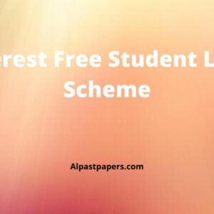 Interest Free Student Loan Scheme