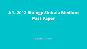 GCE-AL-Biology-Past-Papers-Sinhala-Medium-2012