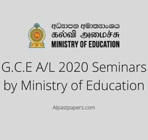 G.C.E A_L 2020 Seminars by Ministry of Education