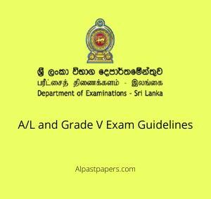 A/L and Grade V Exam Guidelines
