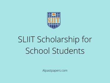 SLIIT Scholarship for School Students